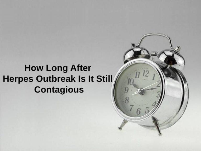 Wie lange nach Herpes-Ausbruch ist es noch ansteckend (und